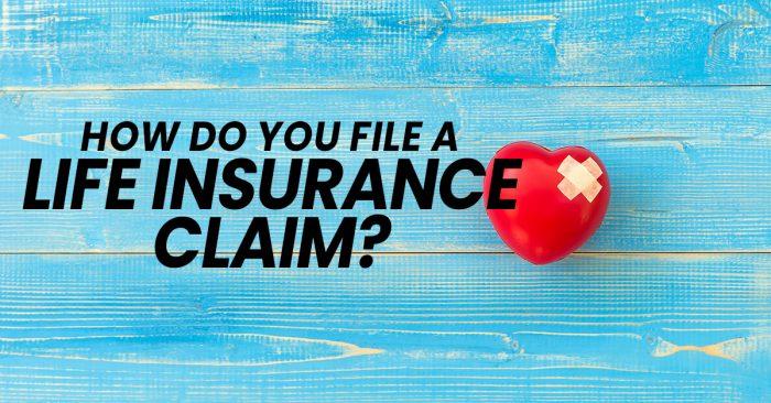 How Do You File a Life Insurance Claim? - Signature ...